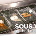 Hướng dẫn phương pháp nấu ăn Sous vide